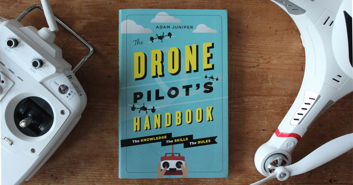 The Drone Pilot's Handbook Book Review