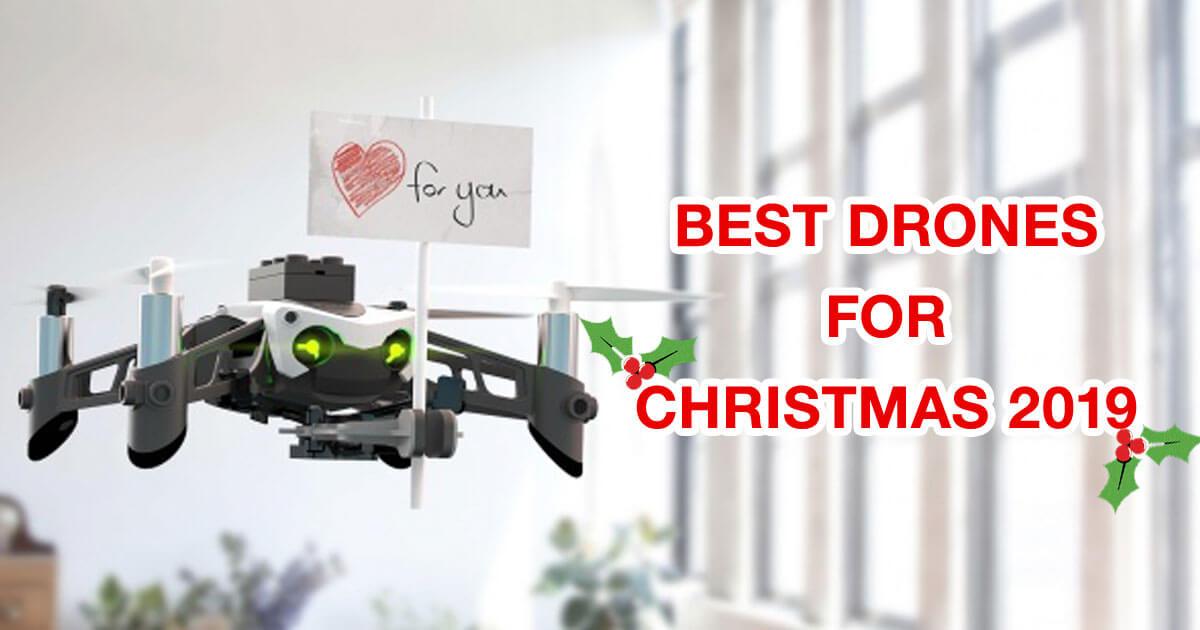 Best Christmas Drones 2019